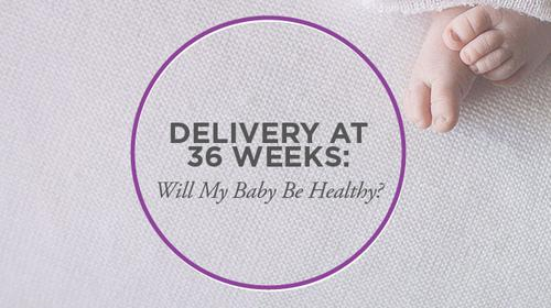 5 Best Tips On Preparing For Baby Born At 36 Weeks